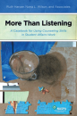 More Than Listening: A Casebook for Using Counseling Skills in Student Affairs Work