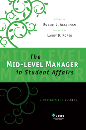 The Mid-Level Manager in Student Affairs: Strategies for Success