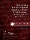 Understanding Campus Obligations for Student-to-Student Sexual Harassment (Legal Links Vol 1, Iss 1)