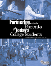 Partnering with the Parents of Today's College Students