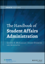 Handbook of Student Affairs Administration (Fourth Edition)