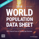 2018 World Population Data Sheet With Focus on Changing Age Structures