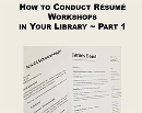 How to Conduct Resume Workshops at Your library