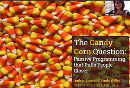 The Candy Corn Question: Passive Programming That Pulls People Closer