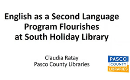 English as a Second Language Program Flourishes at South Holiday Library