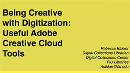 Being Creative with Digitization: Useful Adobe Creative Cloud Tools