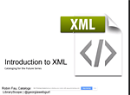 Cataloging for the future: XML - XML 101