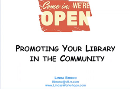 Promoting Your Library in the Community