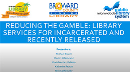 Reducing the Gamble: Library Services for Incarcerated and Recently Released