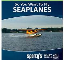 So You Want To Fly Seaplanes