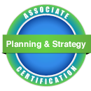 Associate Certification -- Planning & Strategy