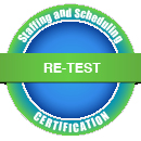 Re-Test -- Staffing & Scheduling